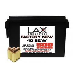LAX Ammunition Factory New 40 S&W 165 GR 500 ROUNDS W/ Ammo Can