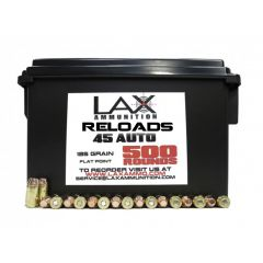 LAX Ammunition Reloaded 45 AUTO 185 GR. FLAT POINT 500 RDS W/FREE AMMO CAN  SALE!